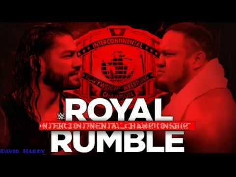 WWE Royal Rumble 2018 Roman Reigns vs Samoa Joe  Intercontinental Championship Match Card thumbnail