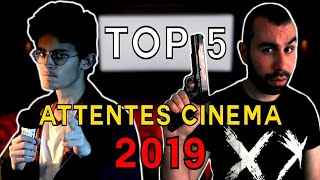 TOP 5 - Attentes Cinéma pour 2019 (feat. Antony Pazzona)