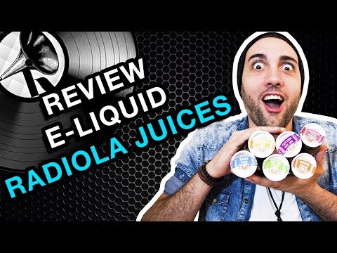 Ep. 30- Review E-Liquid, Radiola Juices.