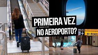 MANUAL DE AEROPORTO - VIAJANDO DE AVIÃO | Mi Alves