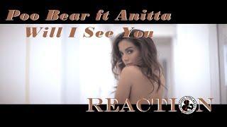 Baixar Poo Bear feat Anitta - Will I See You: REACTION