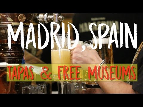 MADRID TRAVEL TIPS: TAPAS & FREE MUSEUMS
