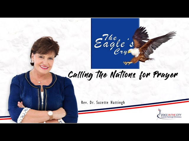 The Eagle's Cry international Prayer Meeting with Suzette Hattingh | EP01