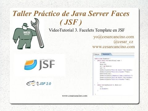 VideoTutorial 3 del Taller Práctico de Java Server Faces. Facelets Template en JSF