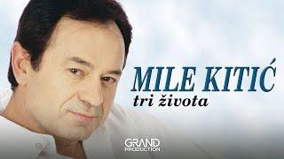 Mile Kitic - Helena - (Audio 1999)