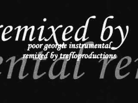 poor georgie instrumental remix