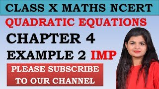 Chapter 4 Quadratic Equations Example 2 Class 10 Maths NCERT