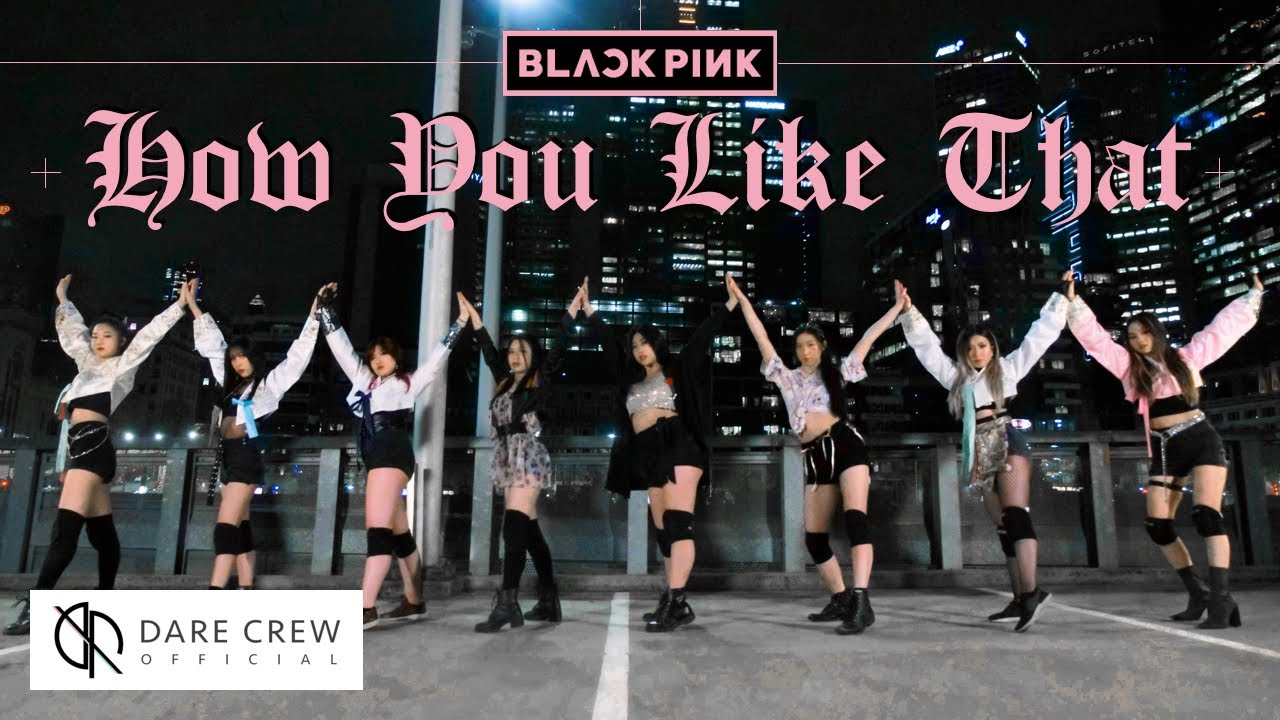 BLACKPINK - How You Like That (8 Ver.) DANCE COVER CONTEST by DARE Australia