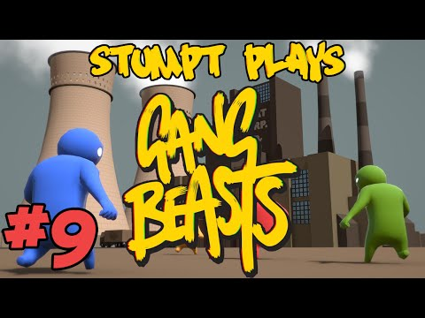 Stumpt Plays - Gang Beasts - #9 - Chickens Can Fly!!