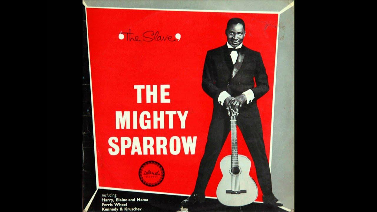Mighty Sparrow Sparrow At The Hilton