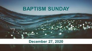2020/12/27 - Baptism