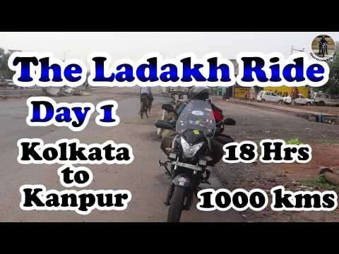 1000 kms - 18 hours | Kolkata to Kanpur Bike Trip | Day 1 - The Ladakh Solo Ride