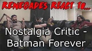 Renegades React to... Nostalgia Critic - Batman Forever