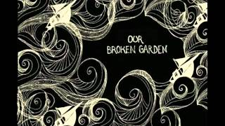 Our Broken Garden - Ashes