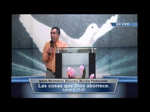 Las cosas que Dios aborrece  (Rev. José Obed Mora)