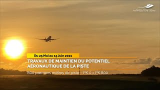 TRAVAUX DE MAINTIEN DU POTENTIEL AÉRONAUTIQUE DE LA PISTE - Mai/Juin 2021