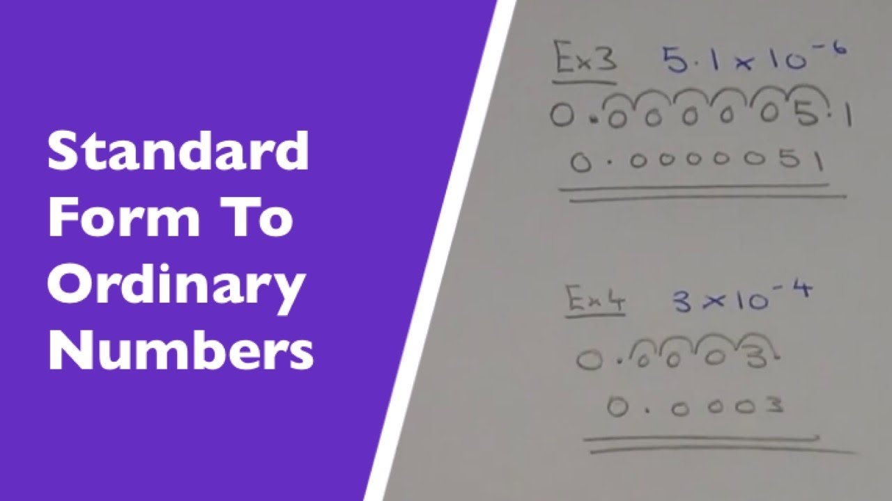 Converting Standard Form Numbers Back Into Ordinary Numbers