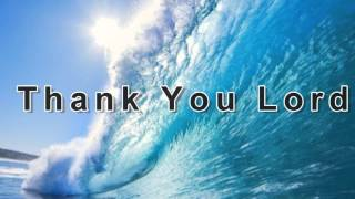 Don Moen - Our Father And Thank You Lord Instrumental with Lyrics