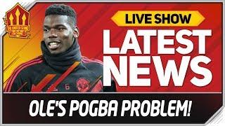 Solskjaer's Pogba Dilemma! Man Utd News Now | Chelsea vs Man Utd