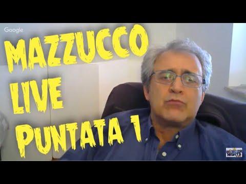 MAZZUCCO live - Puntata 1 (05-05-2018)