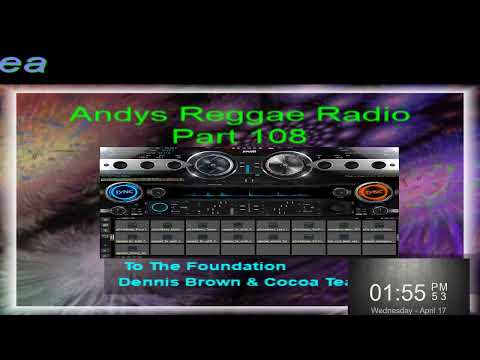 Andys Reggae Radio-Part 108