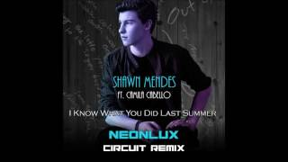 Shawn Mendes Ft.  Camila Cabello - I Know What You Did Last Summer Neonlux Circu
