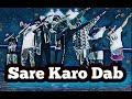Sare karo dab dance video || Raftaar || mufaad || sonu kakkar || Raj dance junction