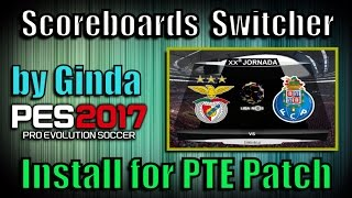 [PES 2017] Scoreboards Auto Switcher V2 By