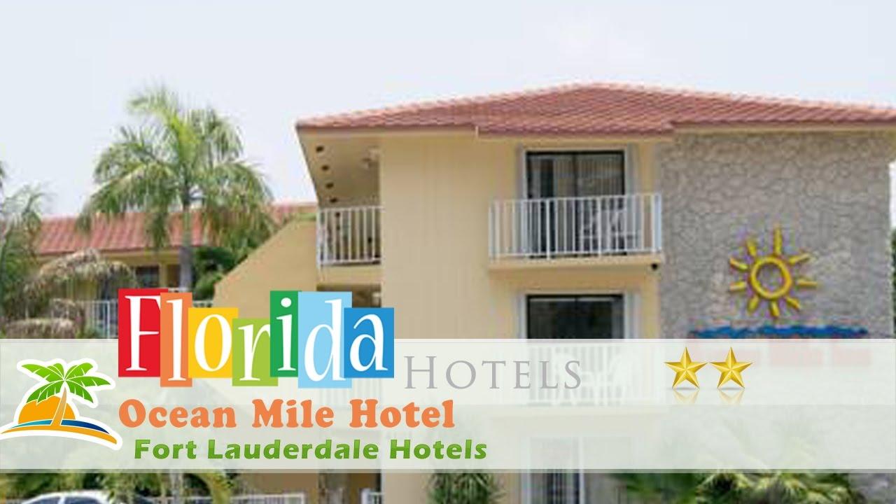 Ocean Mile Hotel Fort Lauderdale Hotels Florida Youtube