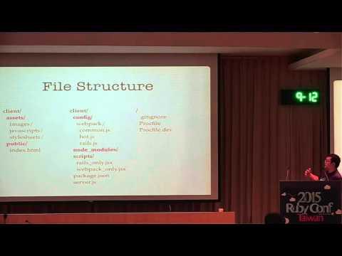 RubyConf Taiwan 2015 Day2 R2 08 何澤清 Tse Ching Ho:gem 'webpack rails'