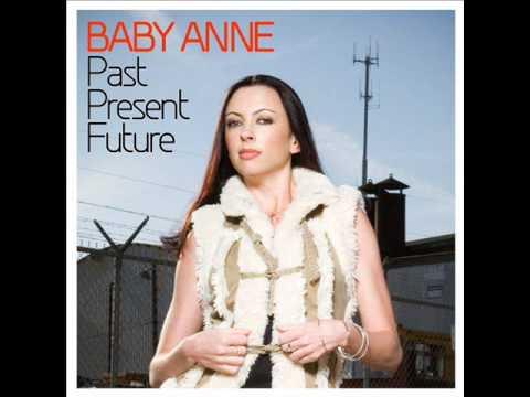 Baby Anne - Past, Present, Future