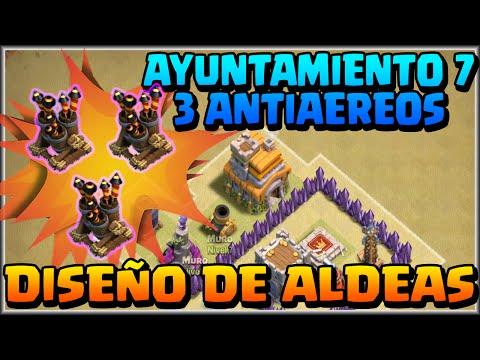 DISEÑO GUERRA AYUNT 7 - 3 ANTIAEREOS - CONSEJOS -A por todas con Clash of Clans - Español - CoC