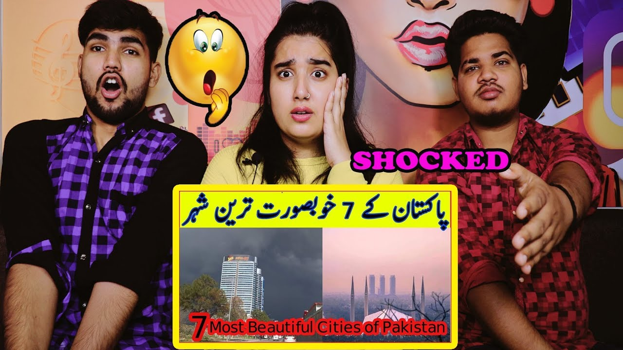 Indian Reaction On Top 7 Most Beautiful Cities of Pakistan 2019 ¦ The Beauty of Pakistan