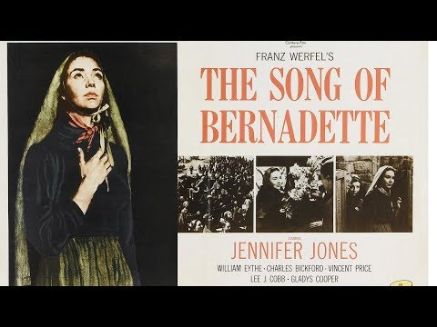 The Song of Bernadette 1943 (Film) | Lourdes | Our Lady of Lourdes
