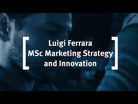 Cass Business School: Luigi Ferrara - MSc Marketing Strategy and Innovation