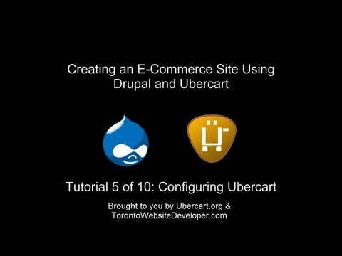 Drupal 7 / Ubercart Tutorial 5 of 10: Configuring Payments, Shipping, Roles and Downloads