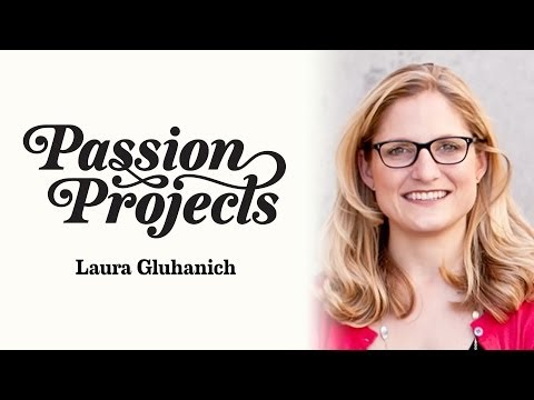 Passion Projects (Live) 11: Laura Gluhanich (Building Online Communities)
