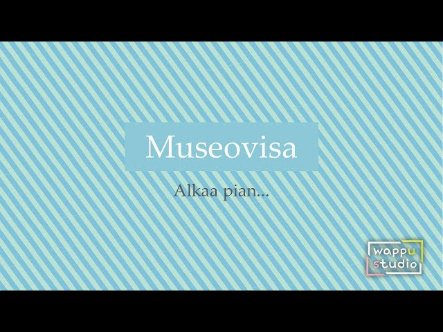 Museovisa jakso 4 - 28.4. - Wappustudio 2021