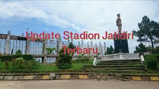 UPDATE RENOVASI STADION JATIDIRI TERBARU