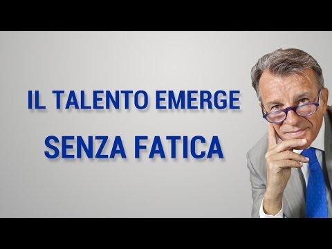 Il talento emerge senza fatica
