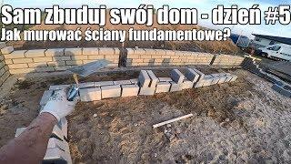 Video Sam zbuduj swój dom! S03E05 Dzień #5 - Jak murować ściany fundamentowe? download MP3, 3GP, MP4, WEBM, AVI, FLV September 2018