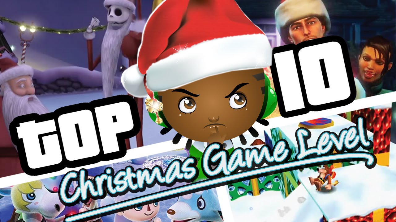Top 10 Christmas Game Levels | What is the best christmas video ...