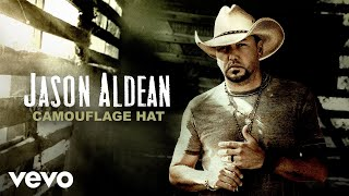 Gambar cover Jason Aldean - Camouflage Hat (Official Audio)