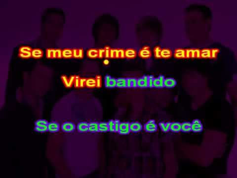 Banda Céu e Cantos   Bandido do Amor karaoke