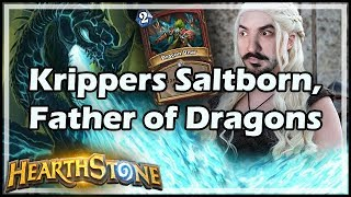 Krippers Saltborn, Father of Dragons - Rastakhan's Rumble Hearthstone