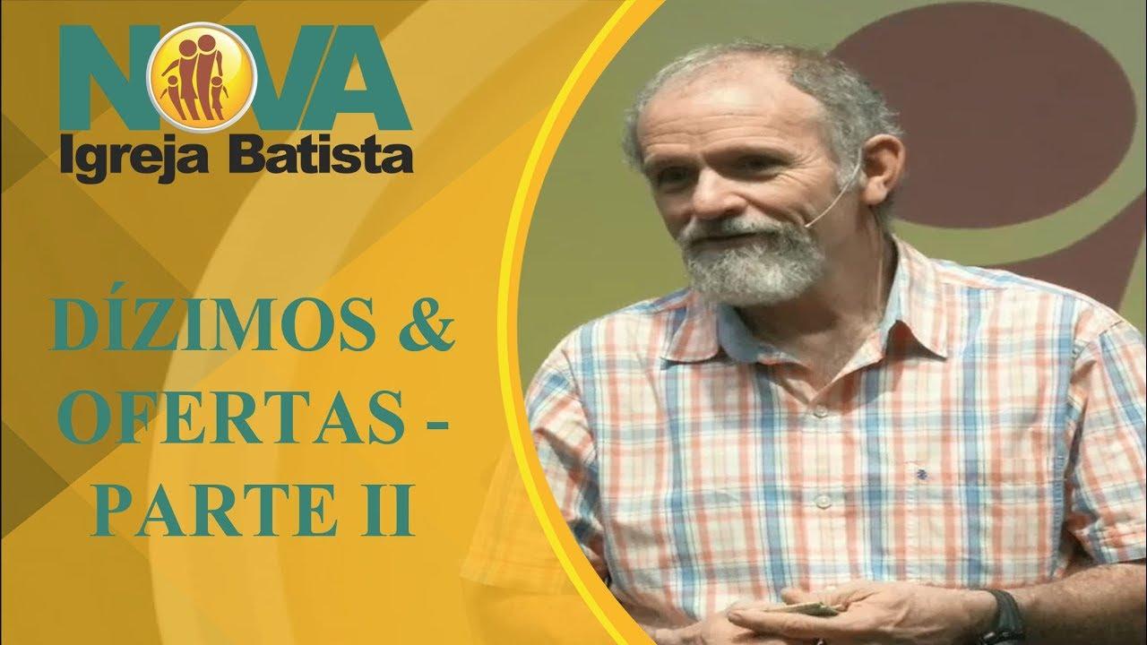 DÍZIMOS E OFERTAS – PARTE II