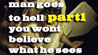 man goes to hell you won t believe what he sees mario martinez testimony part1