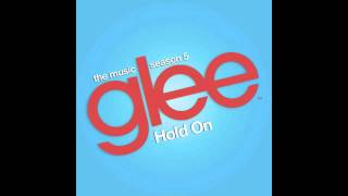 hold on glee cast version feat adam lambert and demi lovato