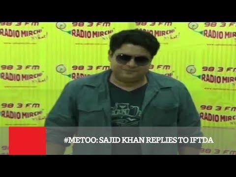 #METOO: Sajid Khan Replies To IFTDA Mp3