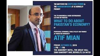 Atif Mian | What to do about Pakistan's Economy?